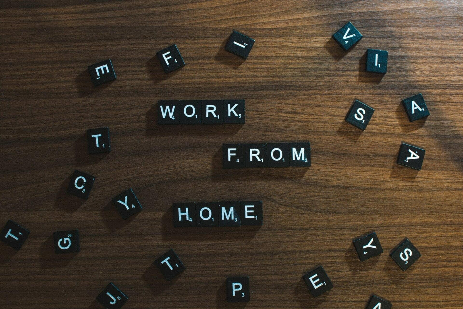 Work from Home scrabble board